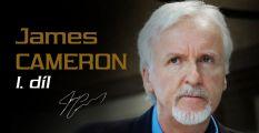 Nejúspěšnější režisér James Cameron se filmu naučil sám I.díl