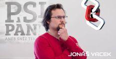 Jonáš Vacek o dokumentu Psi Páně: Snažili jsme se o pravdivý pohled na víru